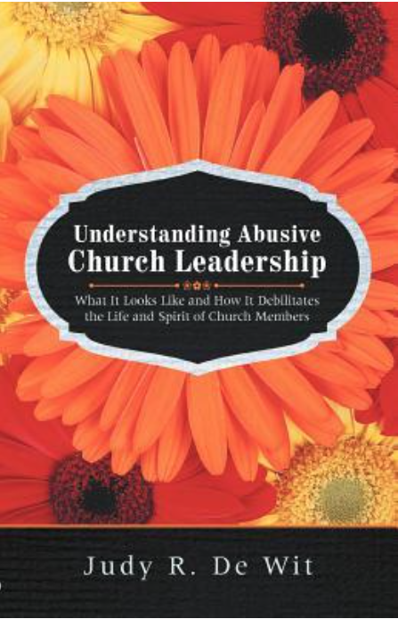 2015-06-10 Understanding Abusive Church Leadership