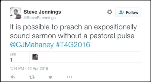 2016-05-08 Jennings #2 Mahaney tweet from T4G