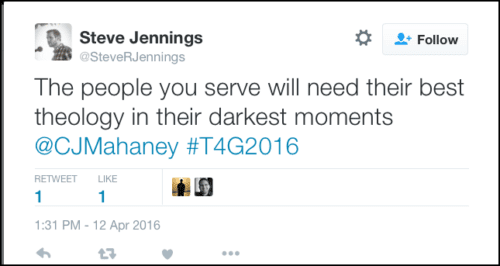 2016-05-08 Jennings tweets Mahaney quote from T4G