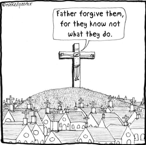 2016-05-12 Father forgive them naked pastor