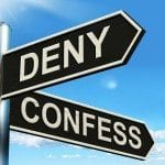deny/confess sign