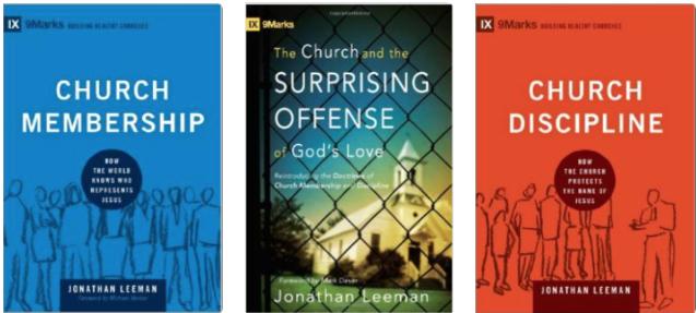 Para-church organization 9Marks pushes these books to member churches.